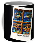 Only In Cerrillos Coffee Mug