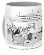 Other Folks Have To Pay Taxes Coffee Mug