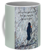Pack Up All My Cares And Woe Coffee Mug