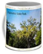 Palmetto State Park Coffee Mug