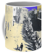Parade Honoring General Nelson A. Miles  11-08-1887 Geronimo's Capture Tucson Color Added 2008 Coffee Mug
