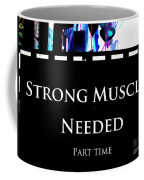 Part Time  Muscle Coffee Mug