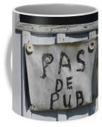 Pas De Pub Coffee Mug