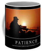 Patience Inspirational Quote Coffee Mug by Stocktrek Images