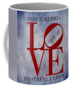 Philadelphia City Of Brotherly Love  Coffee Mug