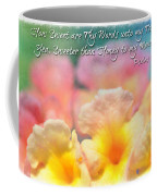 Pink And Yellow Lantana With Verse Coffee Mug by Debbie Portwood