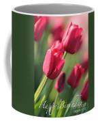 Pink Tulip Dream Birthday Card Coffee Mug