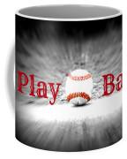 Play Ball 2 Coffee Mug
