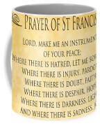 Prayer Of St Francis - Pope Francis Prayer - Gold Parchment Coffee Mug