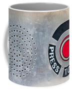 Press To Order Coffee Mug