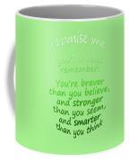 Promise Me - Winnie The Pooh - Green Coffee Mug