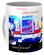 Proud To Be Standing By You Side Coffee Mug