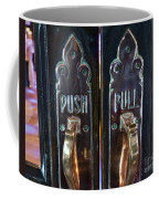 Push And Pull Coffee Mug
