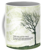 Quote Of The Day Coffee Mug