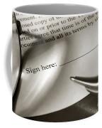 Ready To Sign  Coffee Mug