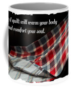 Red White And Blue Quilt With Quote Coffee Mug