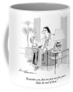 Remember, Son, These Are Your Tax-free Years Coffee Mug