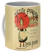 Reproduction Of A Poster Advertising The Operetta La Petite Poucette Coffee Mug