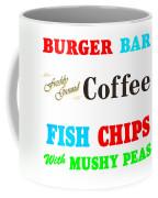 Restaurant Signs Coffee Mug