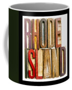 Rhode Island Antique Letterpress Printing Blocks Coffee Mug