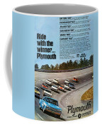 Ride With The Winner... Plymouth Coffee Mug