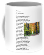 Robert Frost - The Road Not Taken Coffee Mug by Ed Churchill