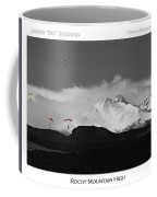 Rocky Mountain High Poster Print Coffee Mug