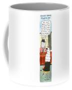 Rocky Road, Private Eye We Ain't Dealin' Coffee Mug