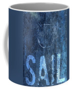 Sail On Coffee Mug