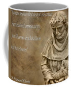 Saint Francis Of Assisi Coffee Mug by Dan Sproul
