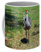 Sandhill Crane Birthday Coffee Mug
