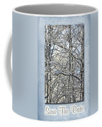 Save The Date - Winter Wedding Coffee Mug