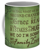 Second Chances In This House Coffee Mug