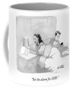 Set The Alarm For 2020 Coffee Mug