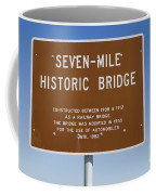 Seven Mile Bridge Florida Keys Sign Coffee Mug