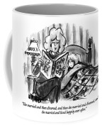 She Married And Then Divorced Coffee Mug