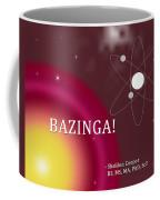 Sheldon Cooper Bazinga Coffee Mug