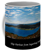 Ship Harbour From Sugarloaf Hill - Historic Town - Atlantic Charter Coffee Mug
