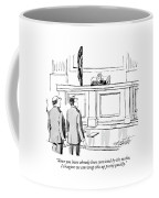Since You Have Already Been Convicted Coffee Mug