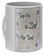 Sing Unto The Lord A New Song Coffee Mug