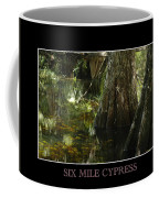 Six Mile Cypress Fort Myers Florida Coffee Mug