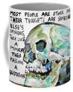 Skull Quoting Oscar Wilde.10 Coffee Mug