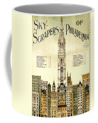 Sky Scrapers Of Philadelphia 1896 Coffee Mug