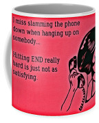 Slamming The Phone Coffee Mug