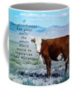 Slaughterhouses Coffee Mug