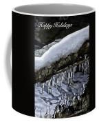 Snow And Icicles Happy Holidays Card Coffee Mug