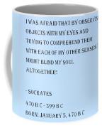 Socrates Quote In Cyan Coffee Mug