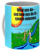 Speaks Volumes Coffee Mug