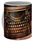 Steampunk - Just An Ordinary Typewriter  Coffee Mug