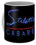 Stiletto's Cabaret Coffee Mug